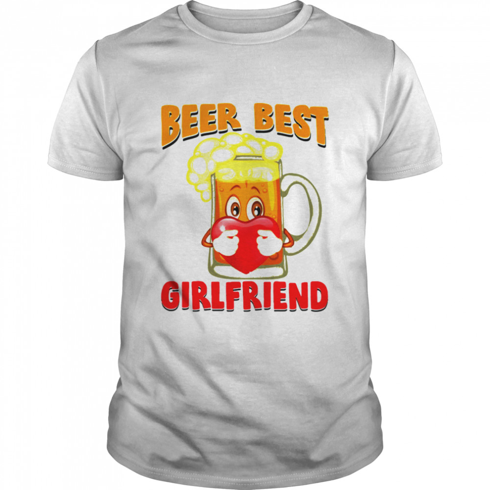 Beer Best Girlfriends Heart shirt Classic Men's T-shirt