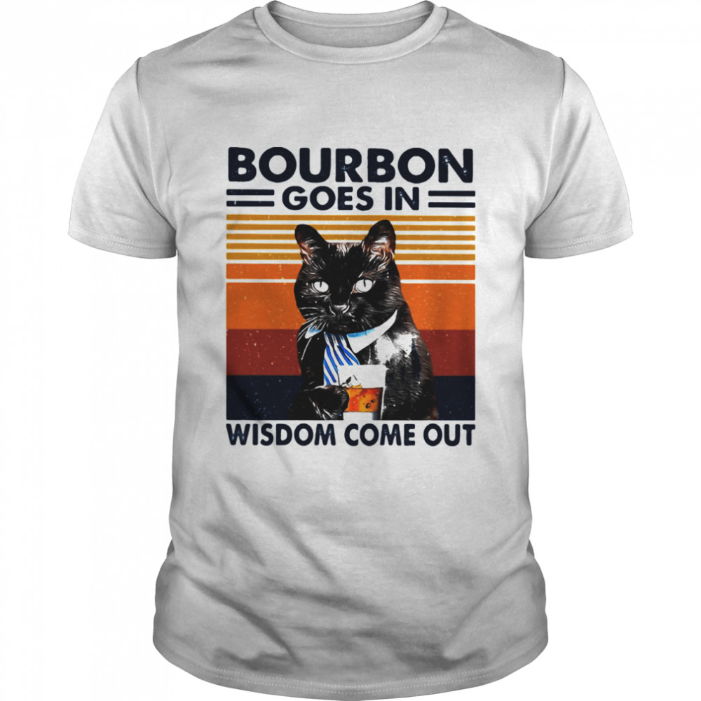 Bourbon Goes In Wisdom Come Out Cat Drink Tea Vintage shirt Classic Men's T-shirt