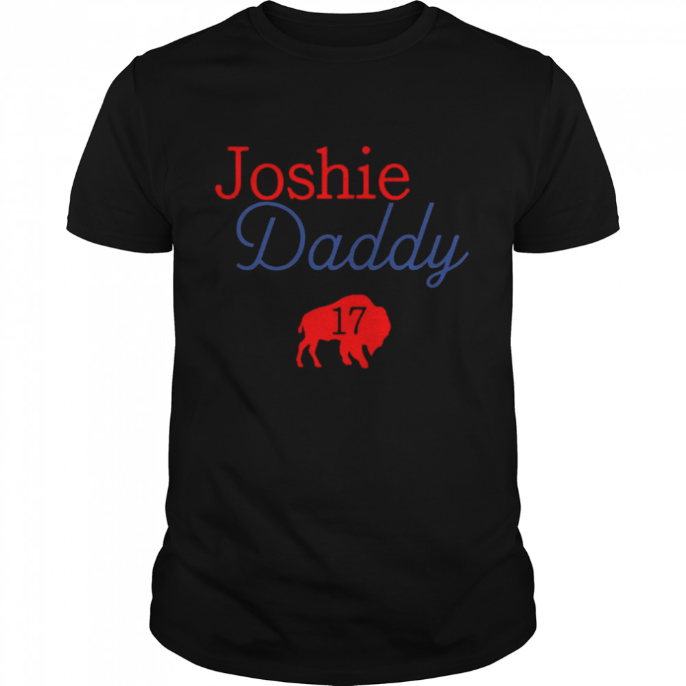 17 Allen Joshie Daddy Buffalo Bills 2021 shirt