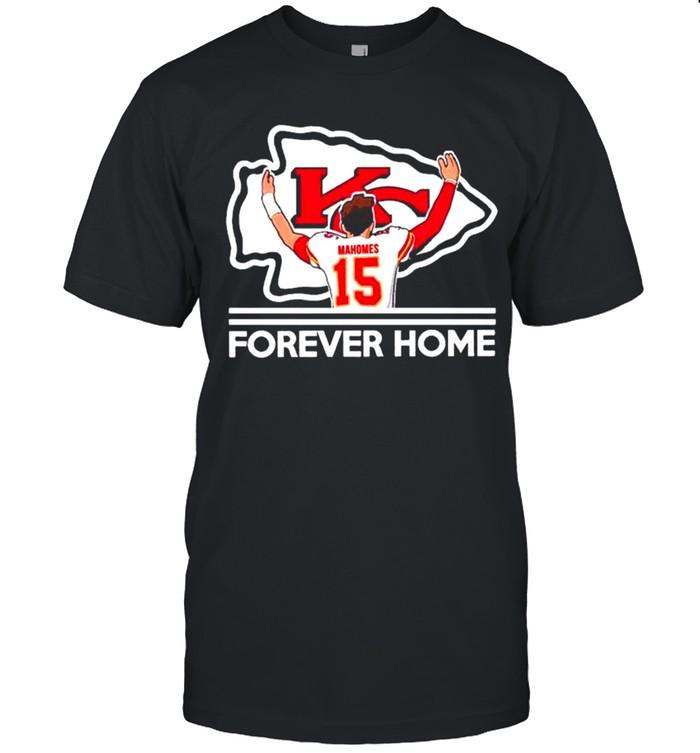 Patrick Mahomes II Kansas City Chiefs Forever Home shirt