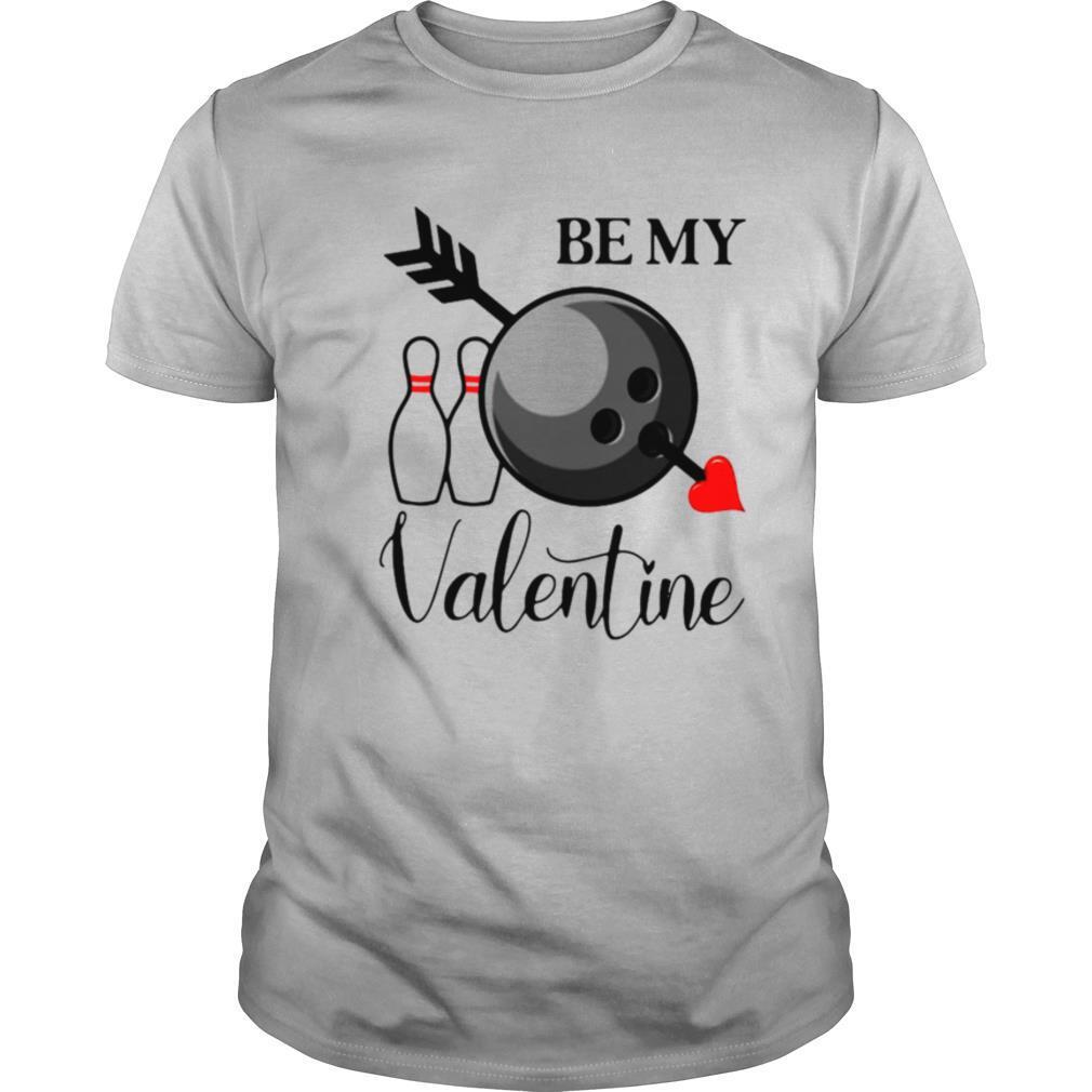 Bowling Be My Valentine shirt