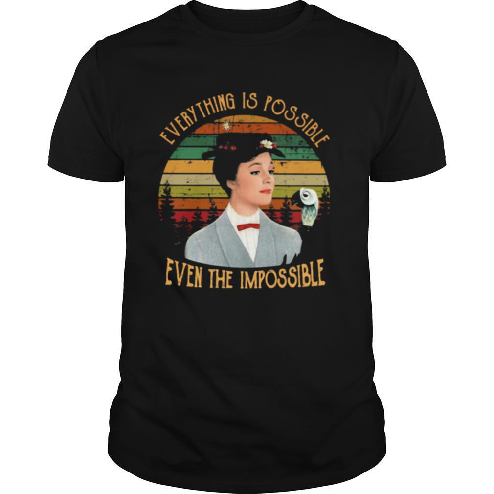 Everything Is Possible Even The Impossible The Girl Vintage shirt