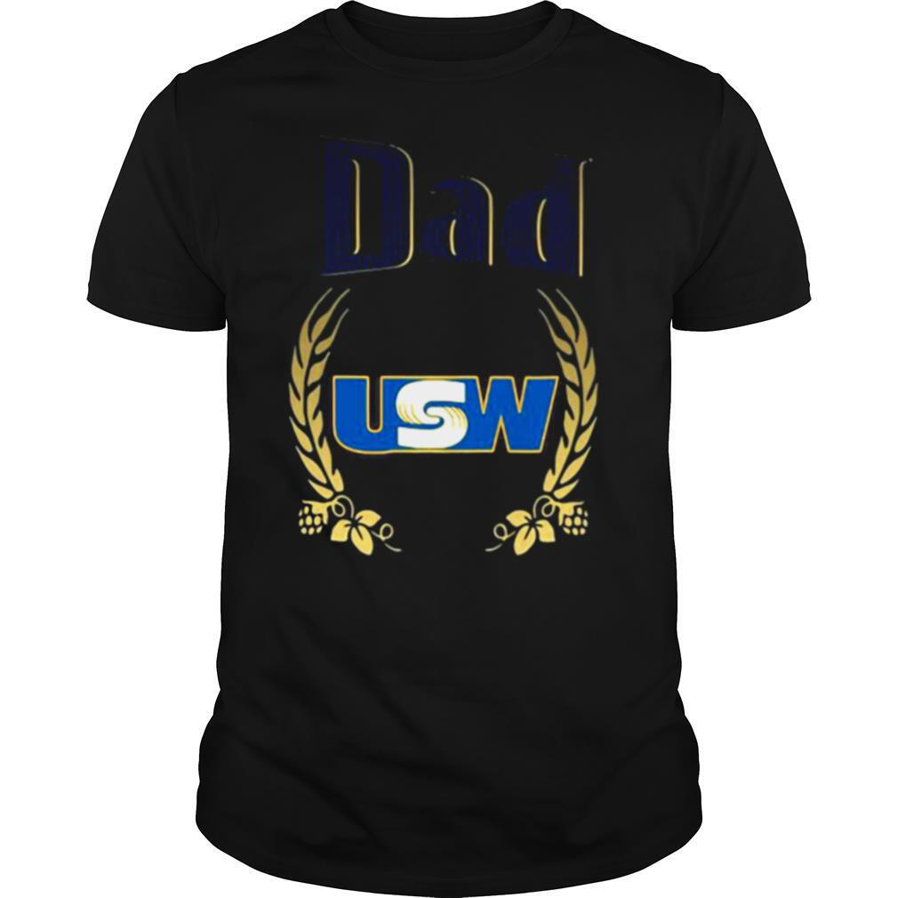 Dad United Steelworkers shirt