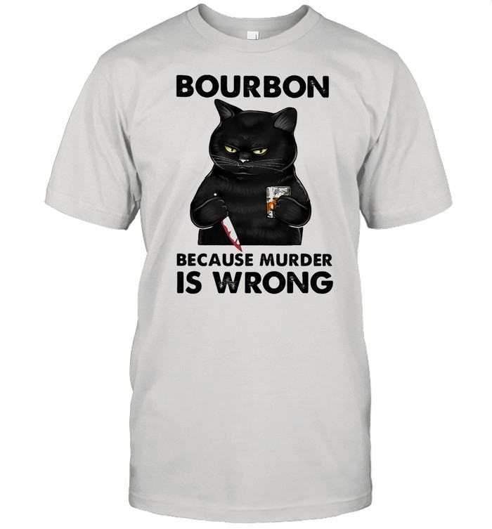 Bouron Because Murder Is Wrong Cat shirt