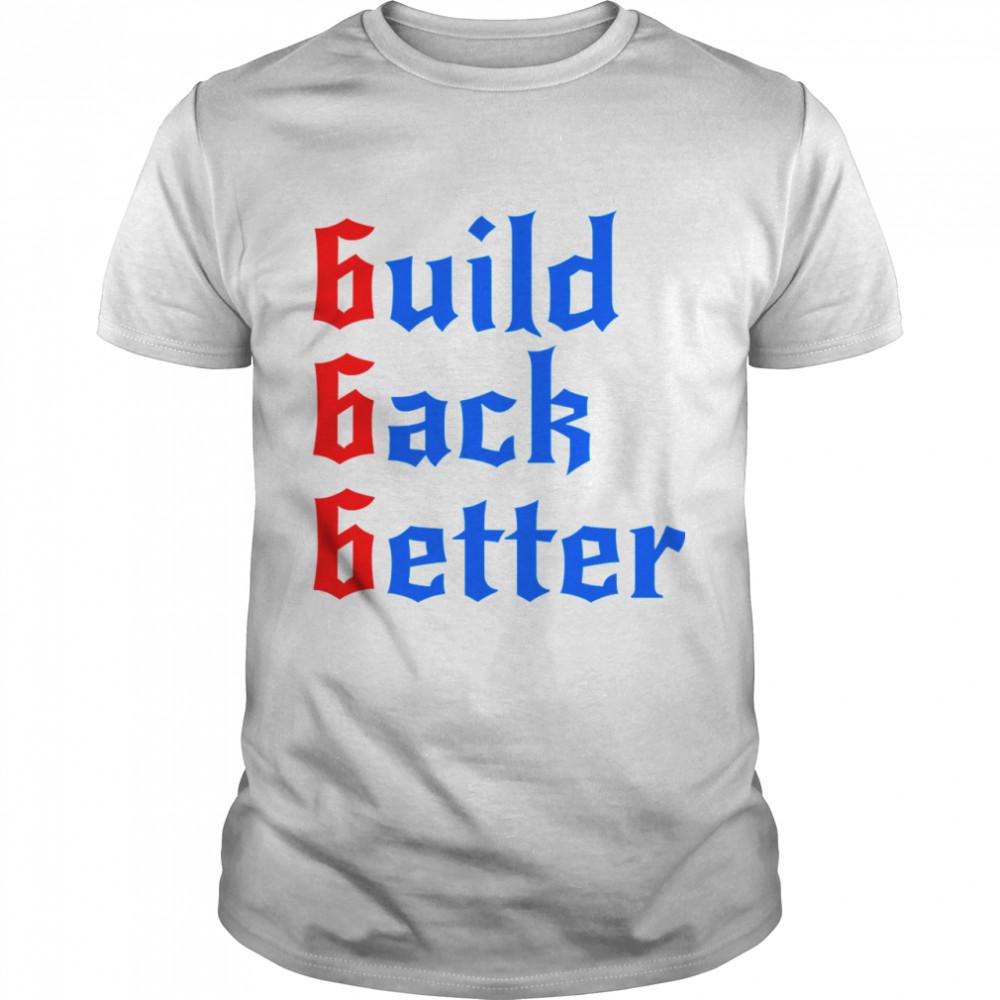 Build Back Better 666 Anti Globalist shirt