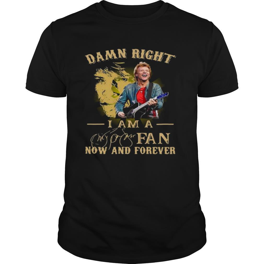 Guitar Damn Right I Am A Fan Now And Forever Signature shirt