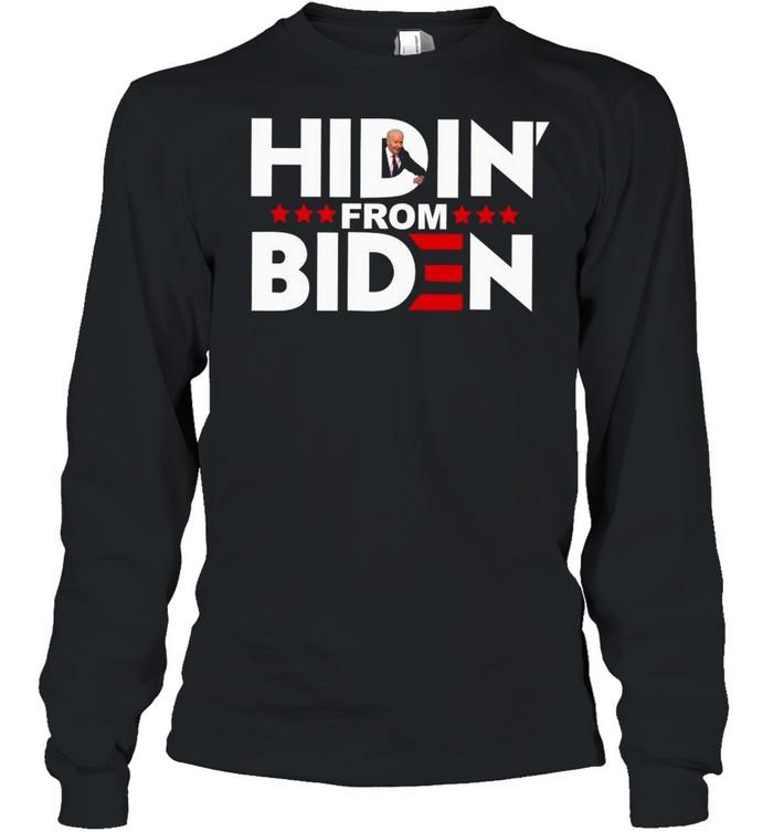 Hiden from biden shirt Long Sleeved T-shirt