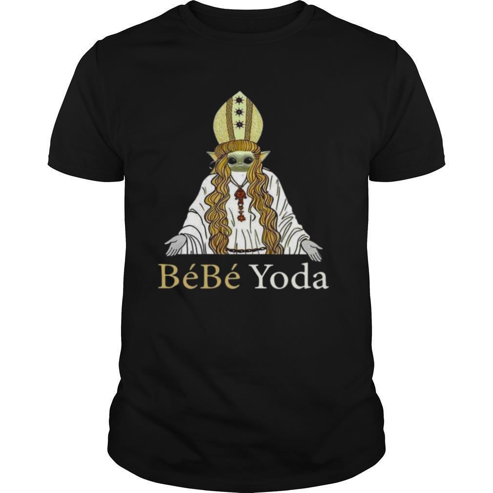 Baby Yoda Bebe Yoda shirt