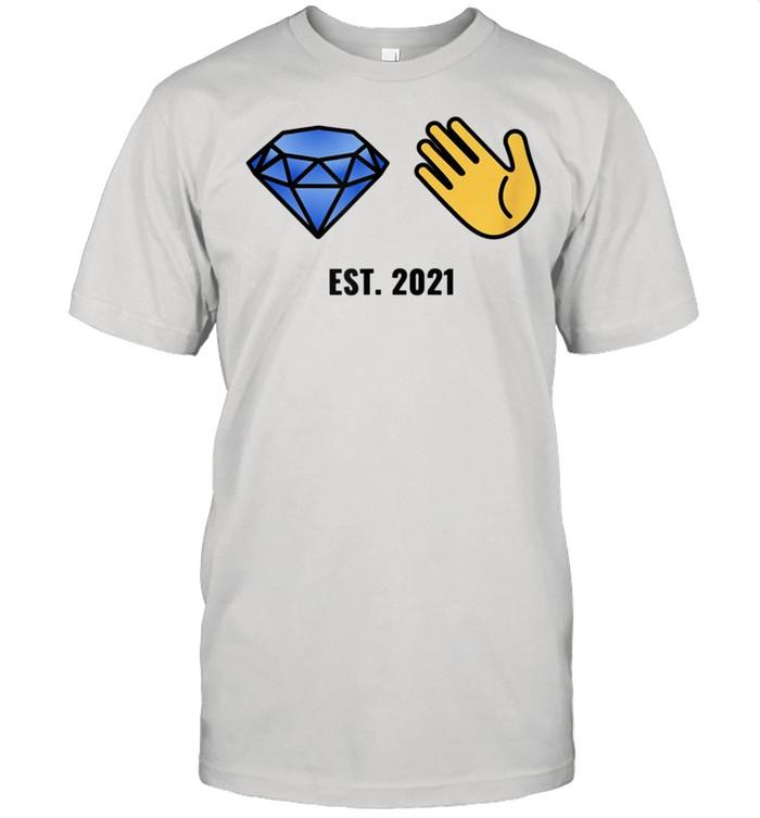Diamond Hands for FDs Established 2021 shirt