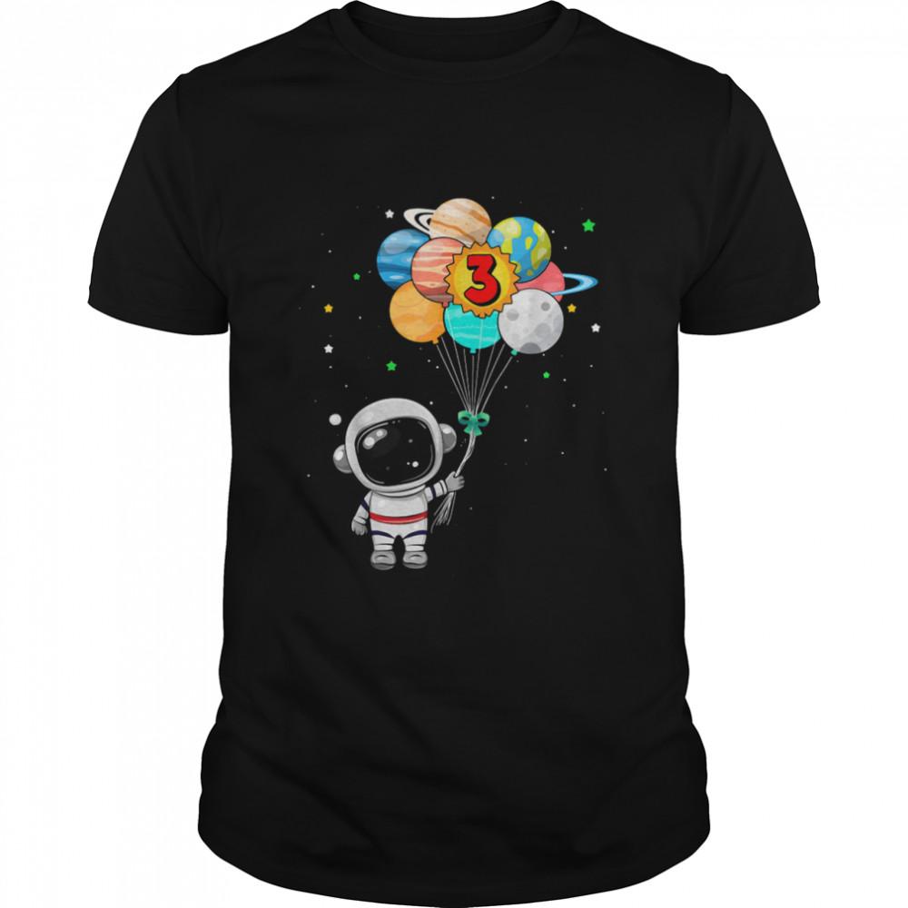 Happy 3rd Birthday Astronaut 3 Years Old Birthday shirt