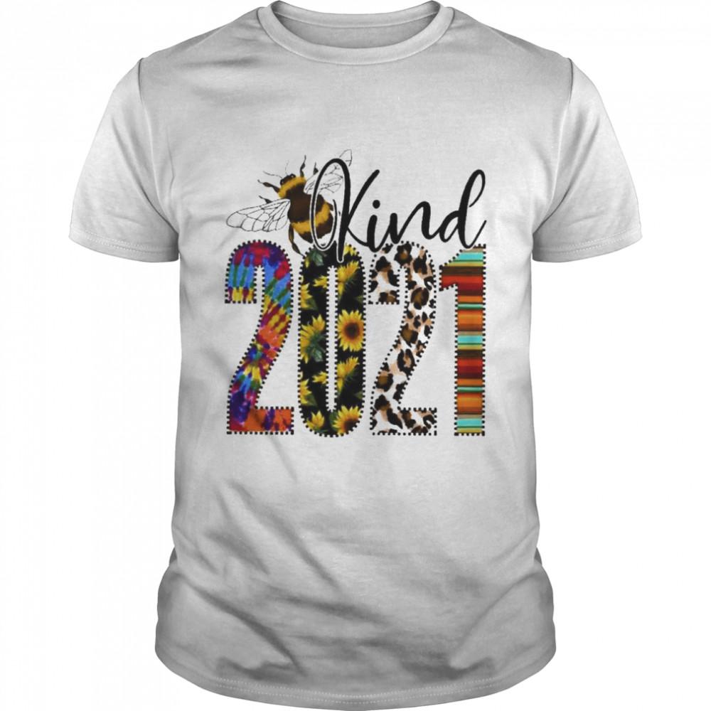 bee kind 2021 shirt