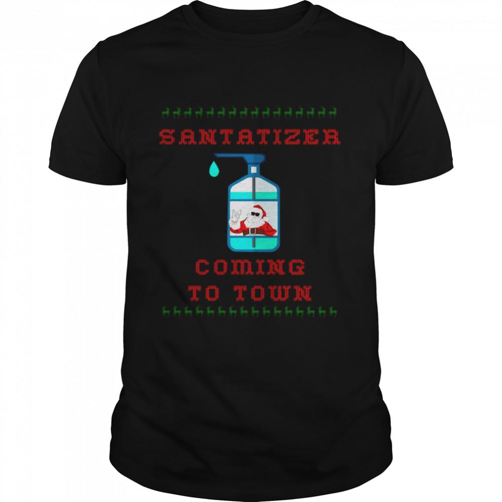SaniTizer Coming To Town Ugly Christmas shirt
