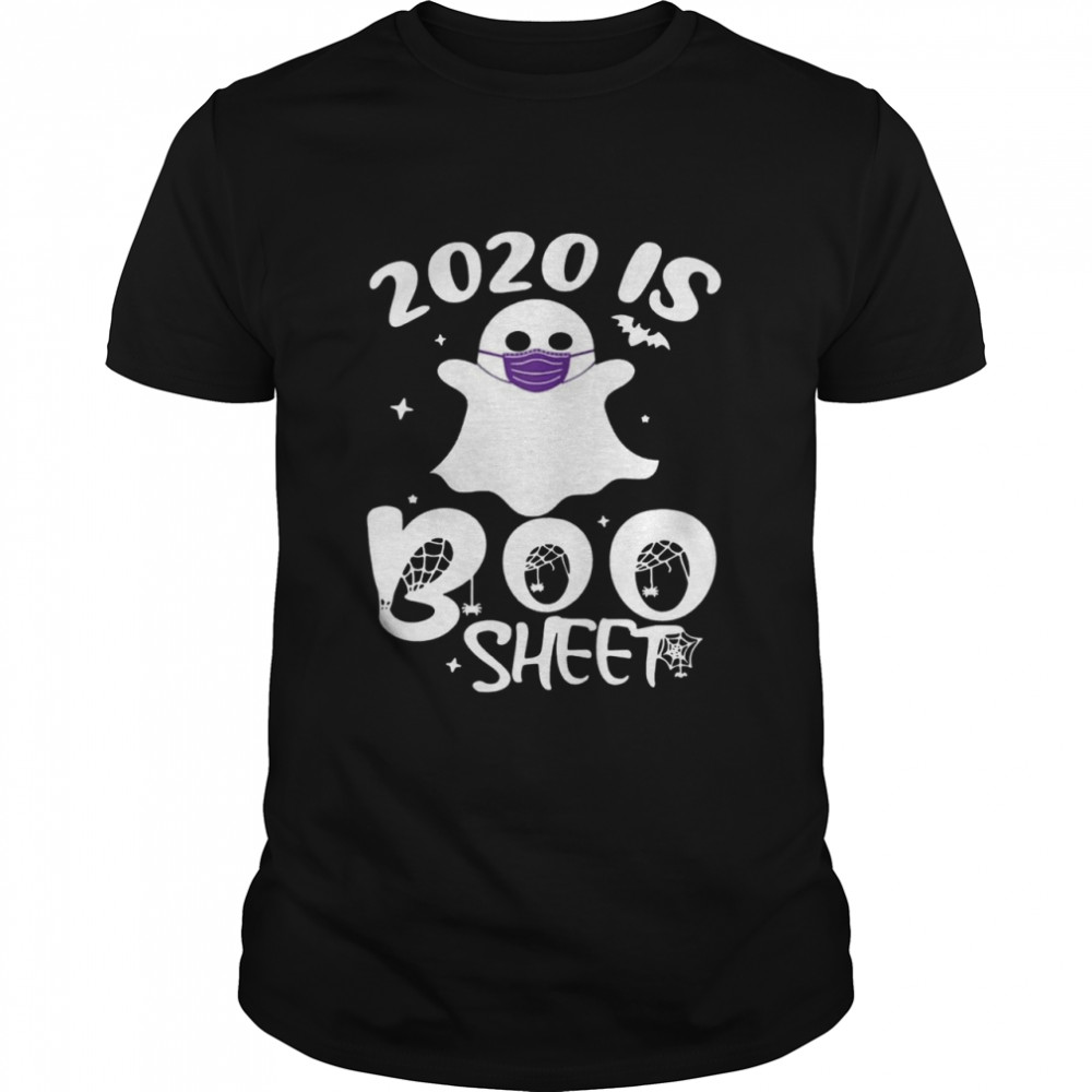 2020 Is Boo Ghost Wear Mask Halloween shirt