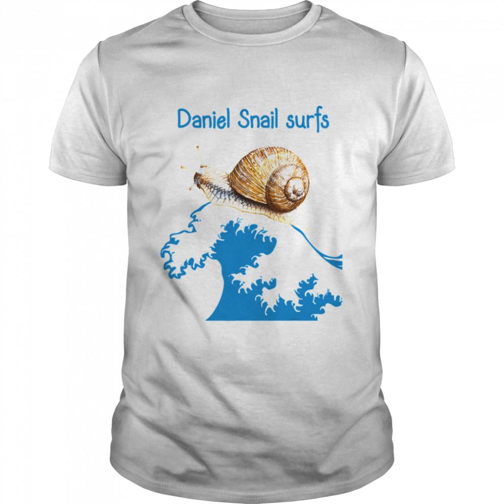 Daniel Snail Surfs Cute Snail Surfer Dude shirt