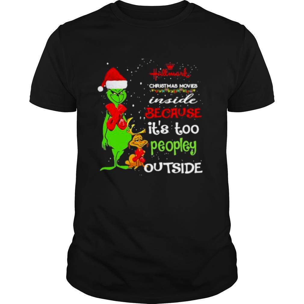 Hallwark Christmas Movies Inside Because It's Too Peopley Outside Xmas shirt