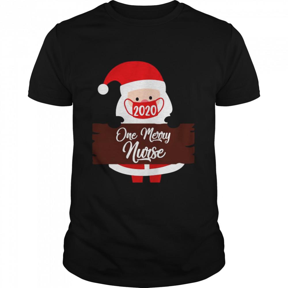 Santa Claus Face Mask 2020 One Merry Nurse Christmas shirt