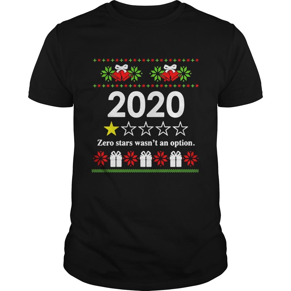 2020 zero stars wasnt an option Ugly Christmas shirt