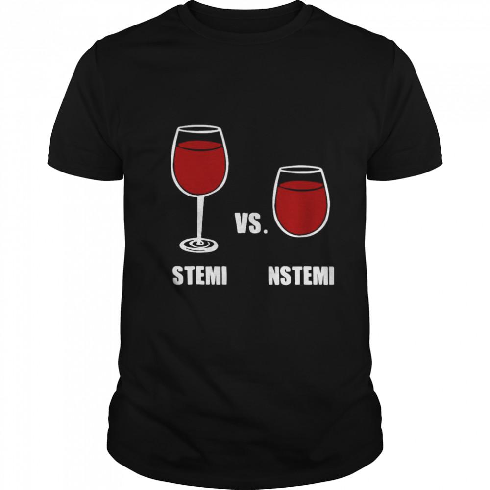 Nurse Anesthesia Humor Stemi Vs. Nstemi shirt