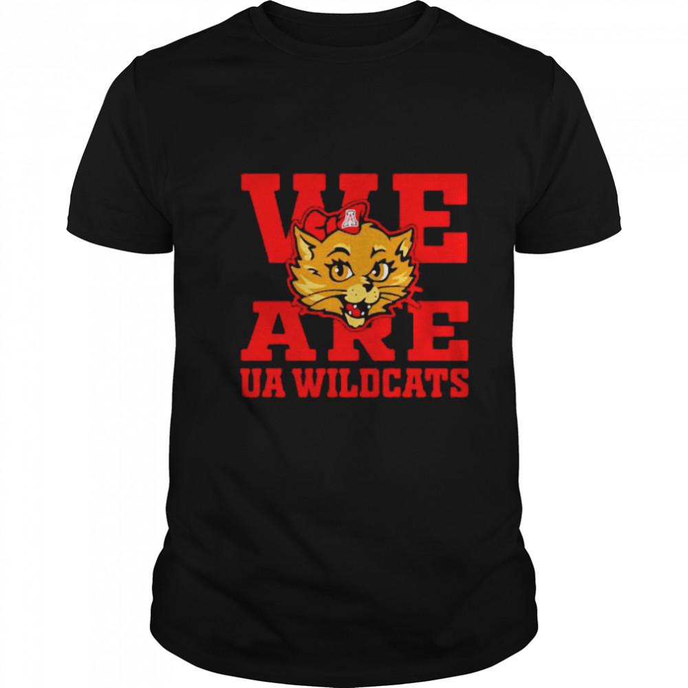 We Are Ua Wildcats shirt