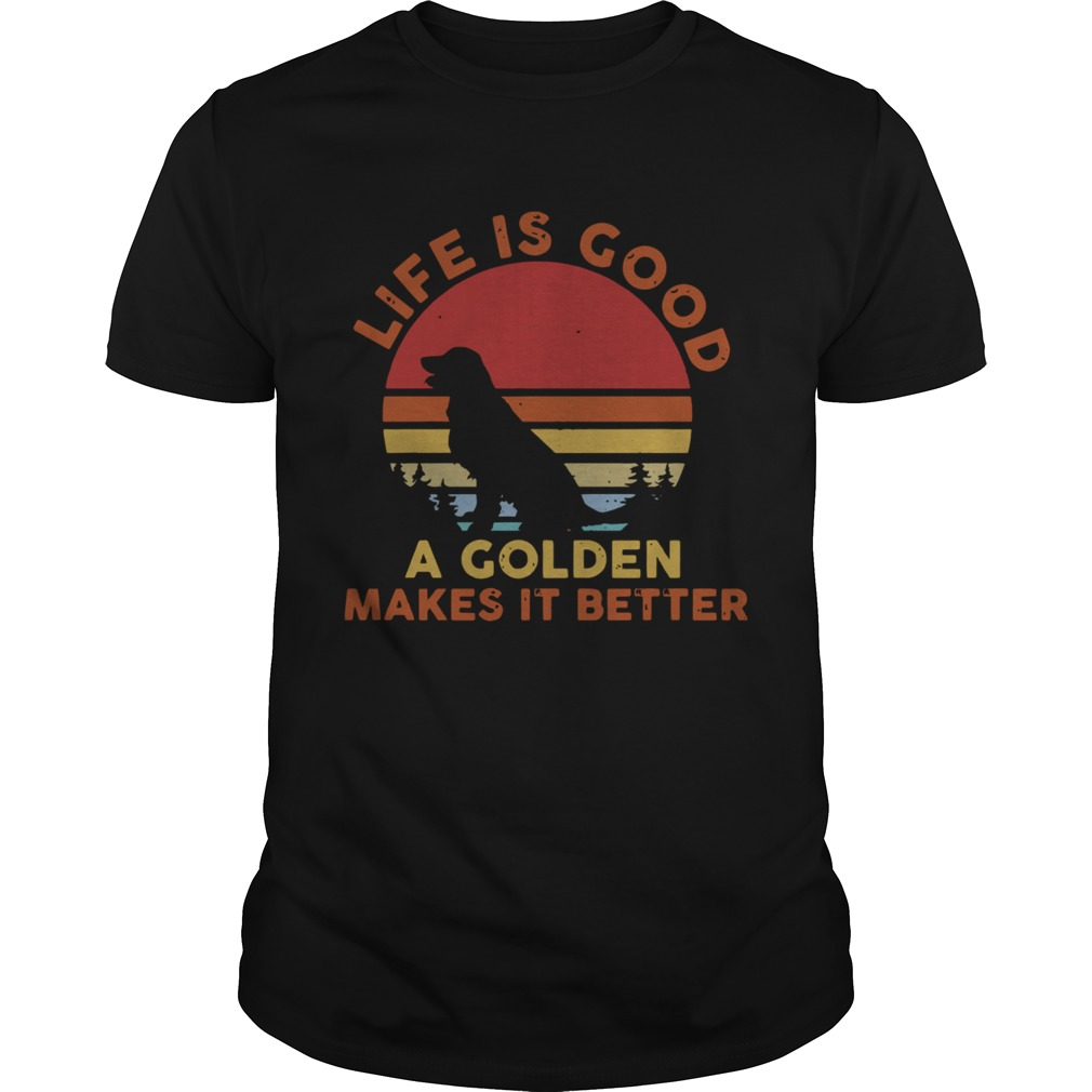 1606887407Life Is Good A Golden Makes It Better Vintage shirt