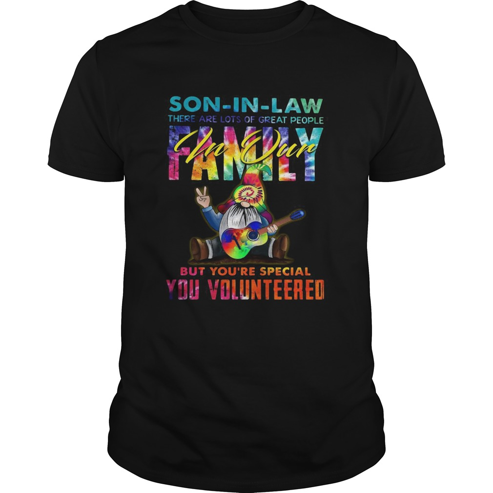 Gnomes Autism Son In Law There Are Lots Of Great People Family shirt