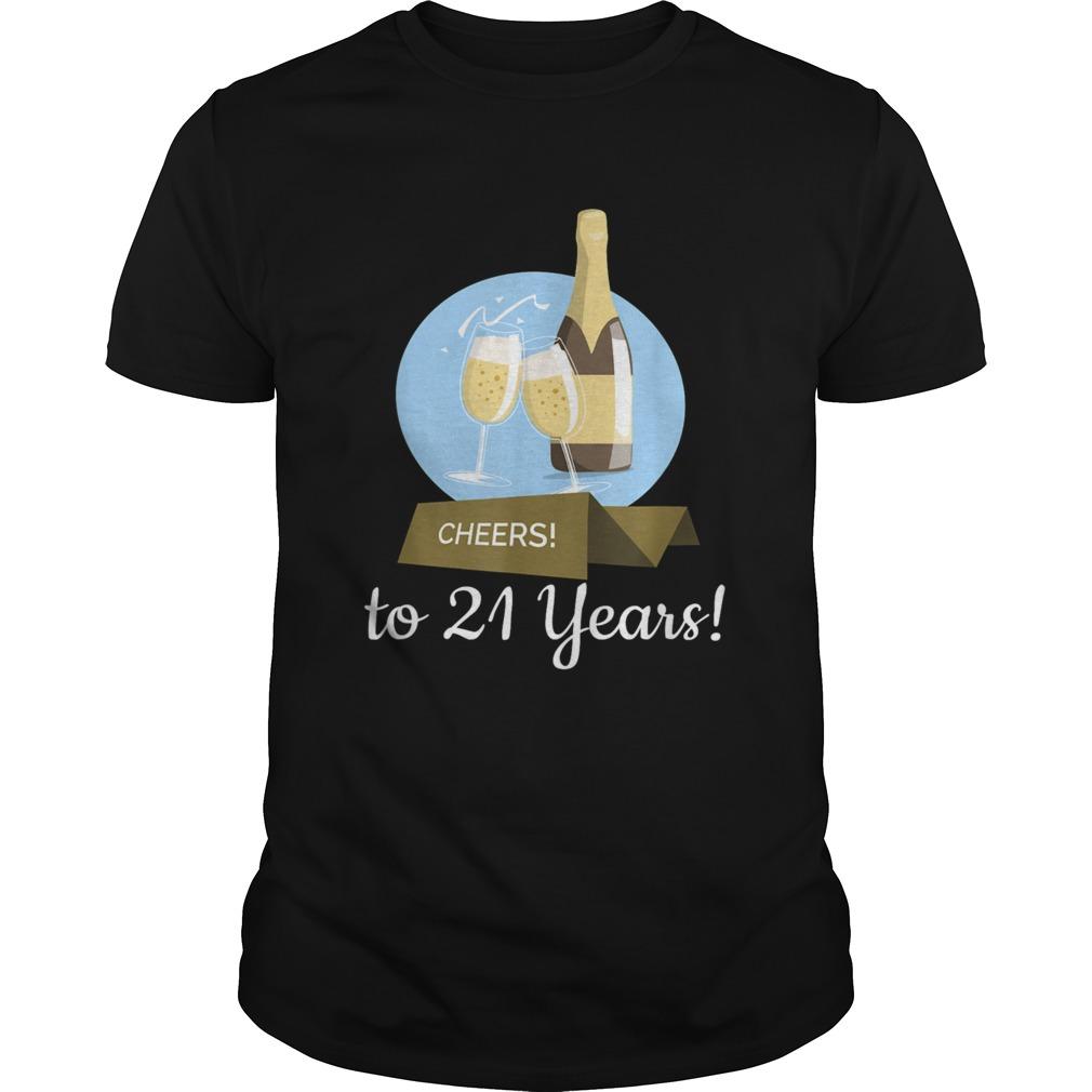 Cheers To 21 Years Wine Toasting Art shirt