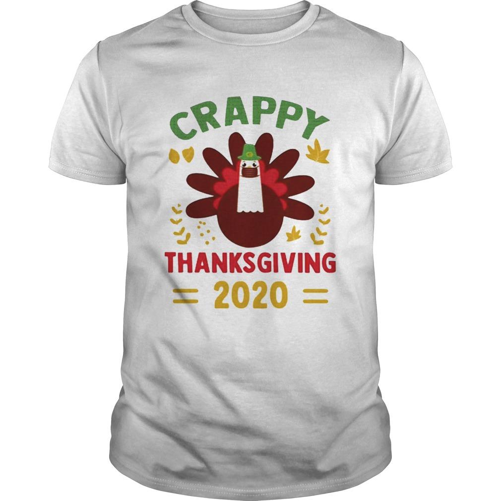 crappy Thanksgiving 2020 shirt