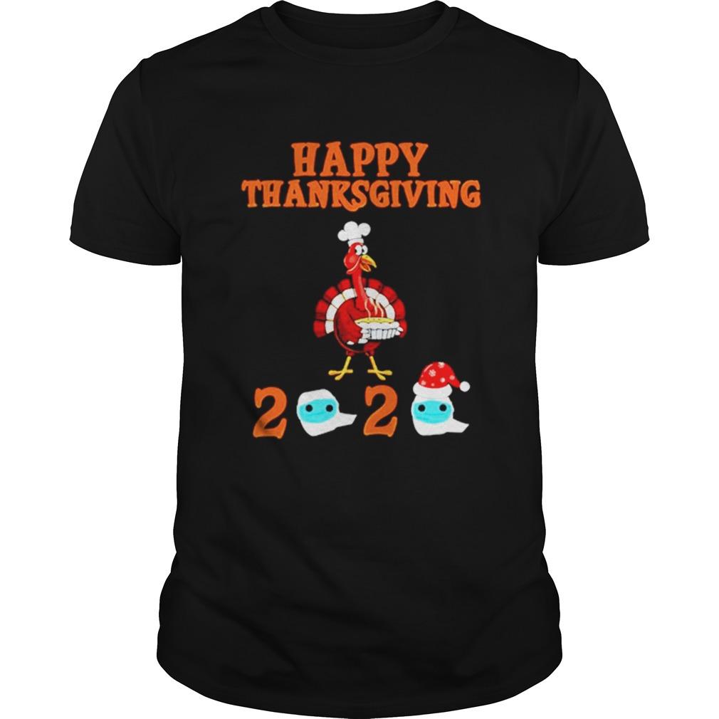 Happy Thanksgiving 2020 Turkey Face Mask Quarantine shirt