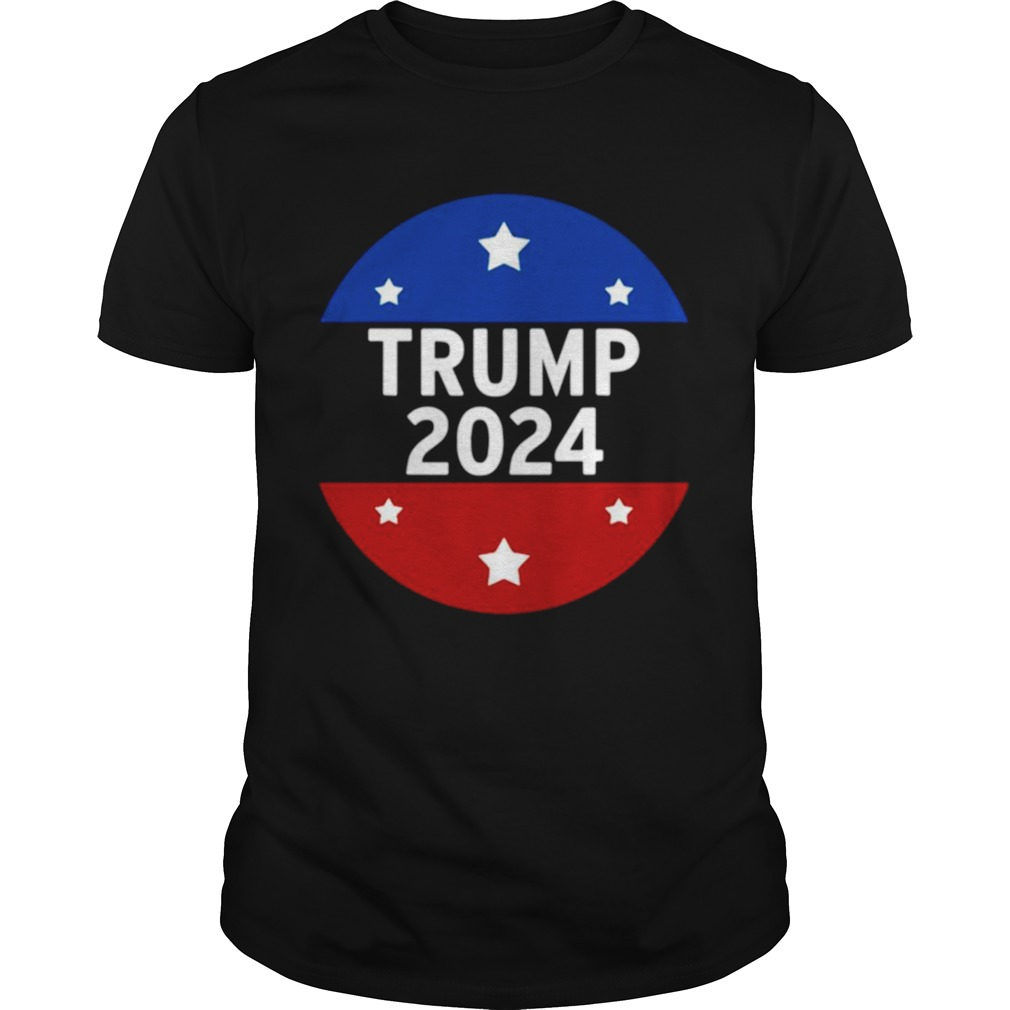 Trump 2024 For President And Relection shirt