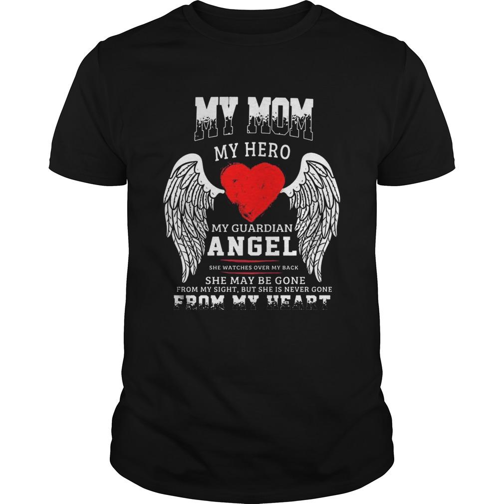 My mom my hero shirt