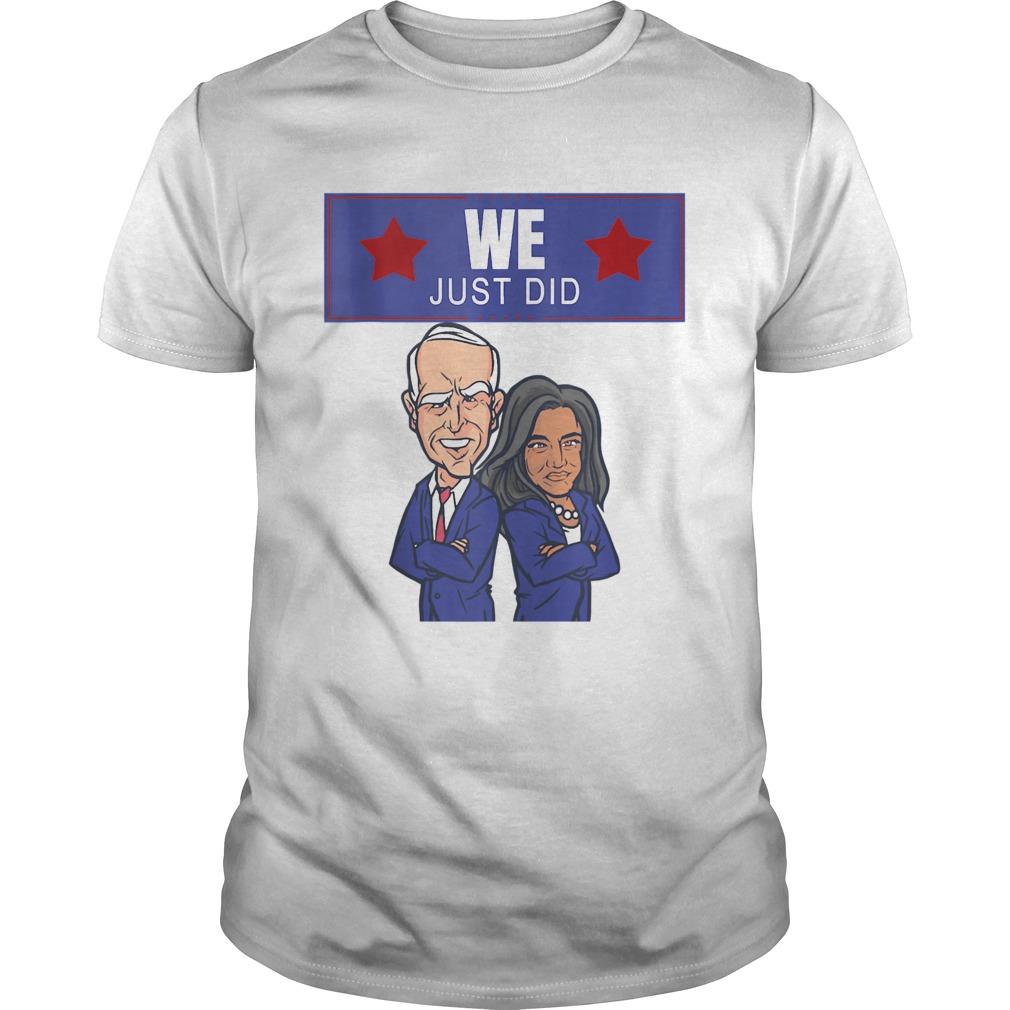 We just did joe biden kamala harris caricature shirt