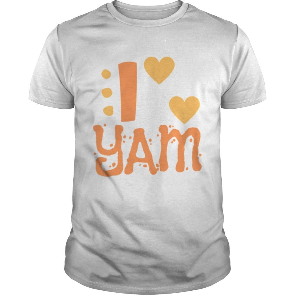 I YAM She is My Sweet Potato shirt