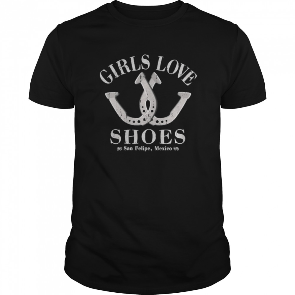 Girls Love Shoes Game Of Horseshoe Pitching shirt