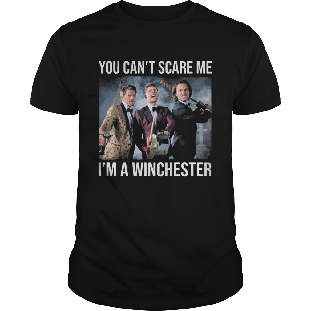 You Cant Scare Me Im A Winchester 2020 shirt