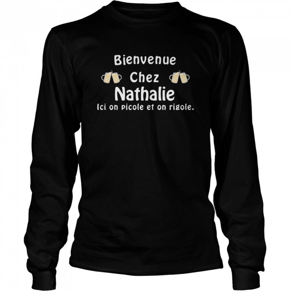 Paillasson Bienvenue Chez Nathalie Ici On Picole Et On Rigole shirt