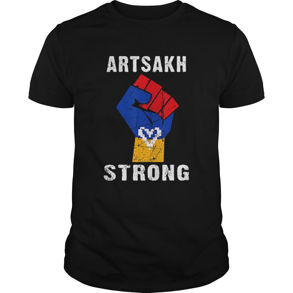 Artsakh Strong Artsakh is Armenia shirt