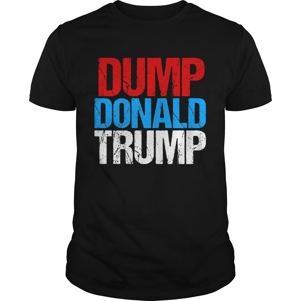 Dump Donald Trump shirt