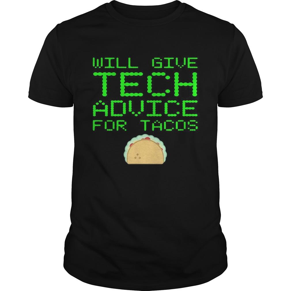 Gibt technische Ratschlge Fr Tacos Computer Geek shirt