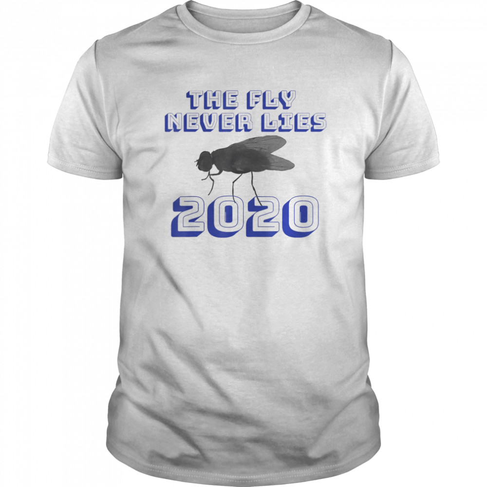 Fly Never Lies Vice Presidential Debate Mike Pence shirt
