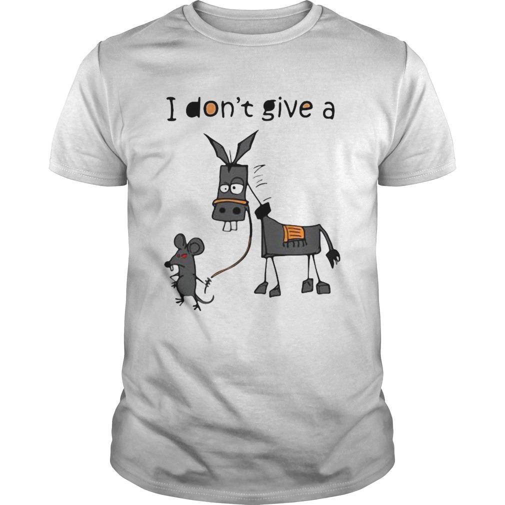 I Dont Give A Rats Ass shirt