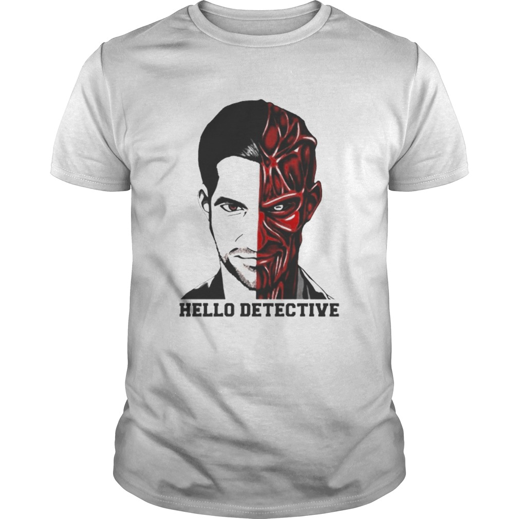 Lucifer Morningstar Half Man Half Satan Hello Detective shirt