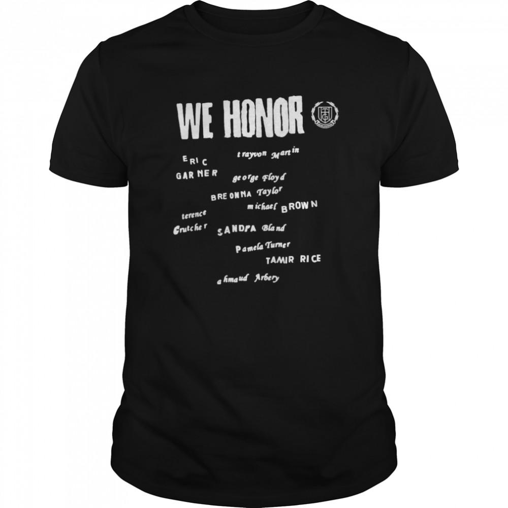 We Honor Eric Garner George Floyd shirt