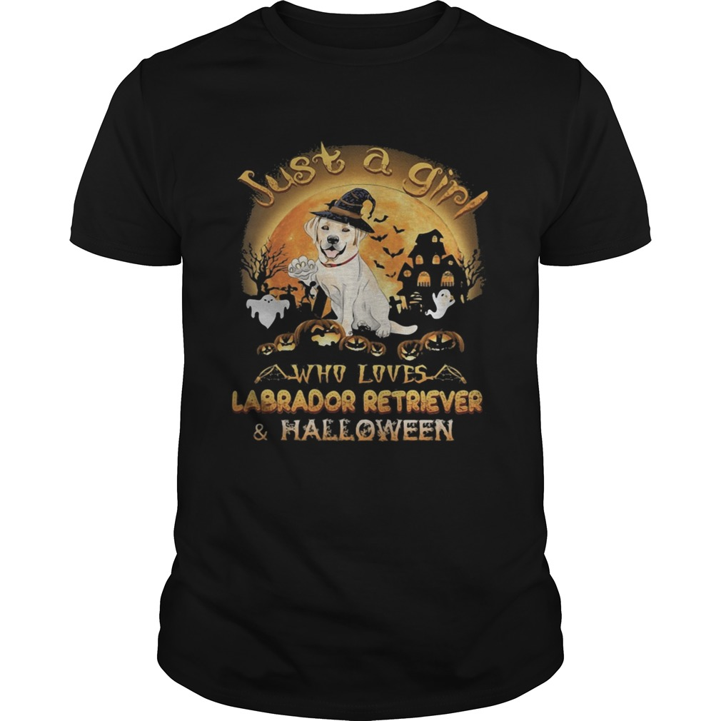 Just a girl who loves labrador retriever and halloween shirt