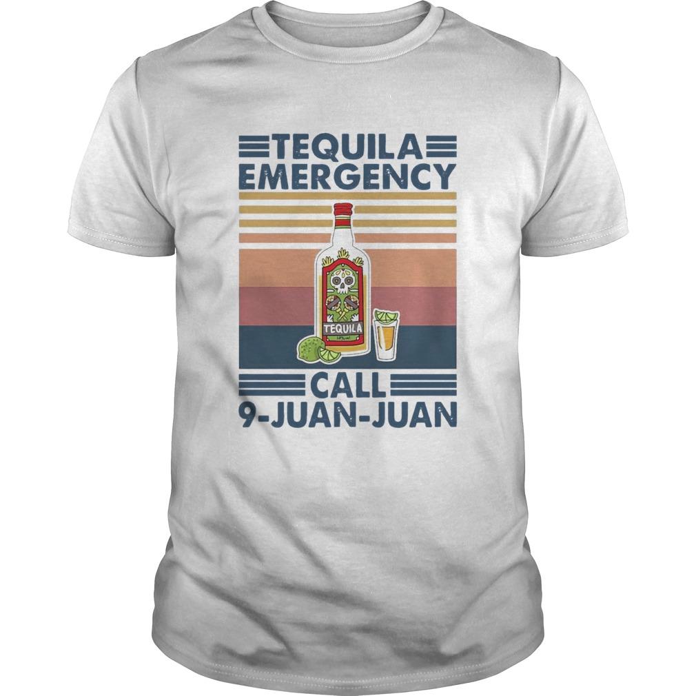 Tequila Emergency Call 9 Juan Juan Vintage shirt