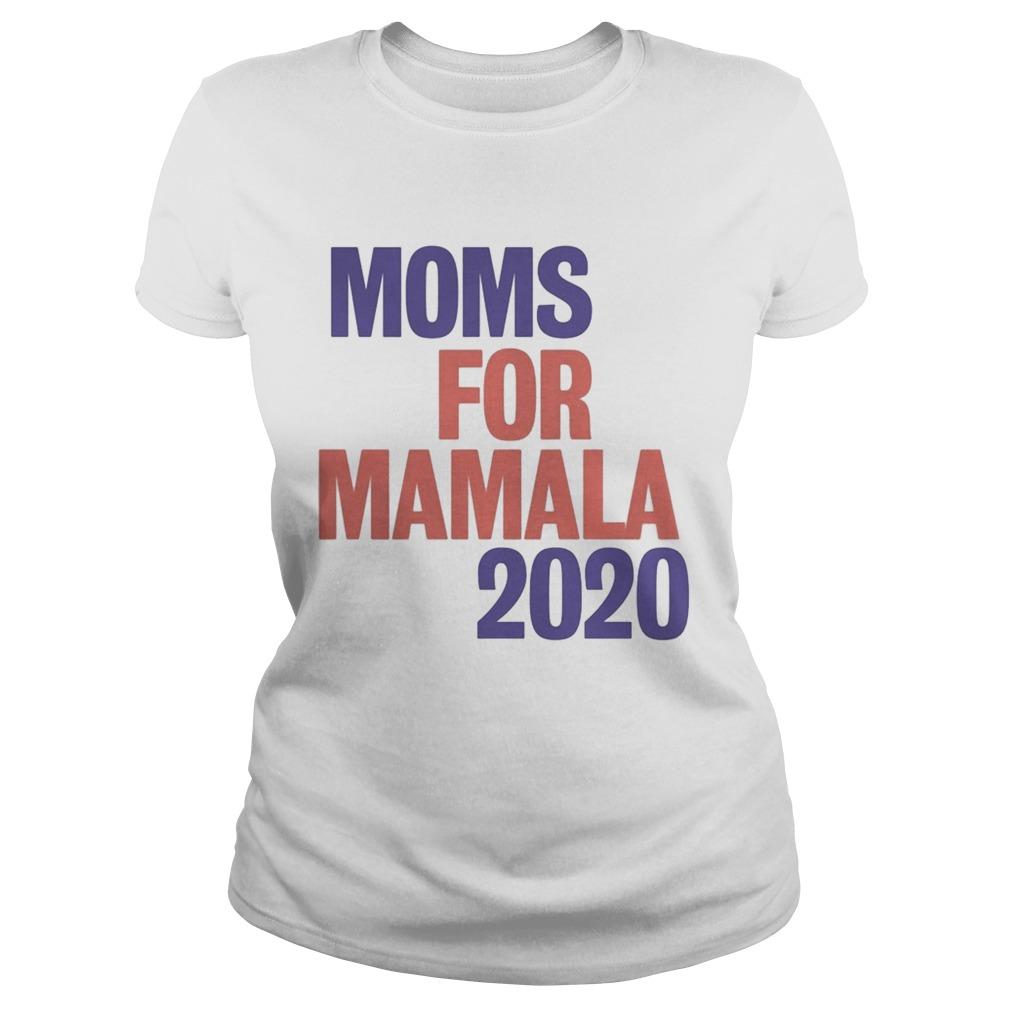 Moms For Mamala 2020 shirt