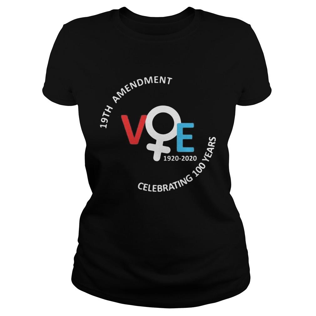 19th amendment vote 1920 2020 celebrating 100 years america shirt