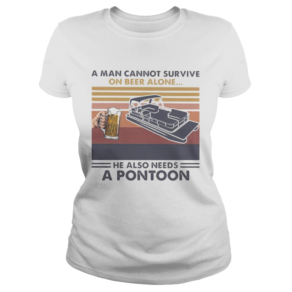 A man cannot survive on beer alone he also needs a pontoon vintage retro shirt