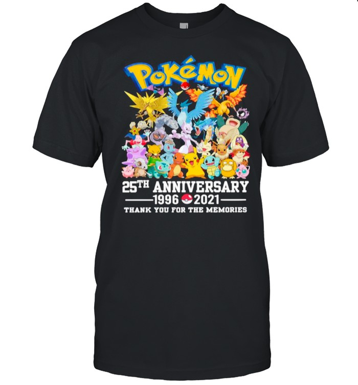 Pokemon Movie Character 25th Anniversary 1996 2021 Thanks For The Memories shirt