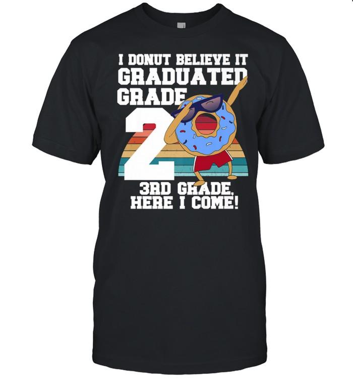 I Donut 2nd Grade Graduation Meme shirt