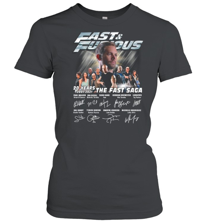 Paul Walker With Fast And Furious Movie Characters 20 Years 2001 2021 The Fast Saga Signatures shirt Classic Women's T-shirt
